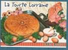 CARTE RECETTE - La Tourte Lorraine - 10.5 X 15 - ESTEL - Unclassified