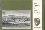 LIEGE ..-- Les Châteaux Du Pays De LIEGE . 107 Pages Et Reproductions . Emile Poumon . - Luik