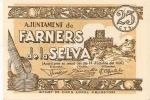 163- BILLETE DE 25 CTS  DEL  AJUNTAMENT DE FARNERS DE LA SELVA  (BANKNOTE) - Non Classificati