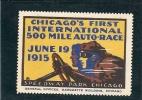 Vignette - USA - CHICAGO International 500 Mile Auto Race 1915 - Gomme D'origine Sans Charnière - Très Bon état - Erinnofilia
