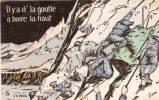 ORENS - Il Y A D' La Goutte A Boire La Haut - Chasseurs Alpins- Cachet Militaire (26962) - Orens