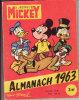 LE JOURNAL DE MICKEY ALMANACH 1963 WALT DISNEY Complet Bon état - Journal De Mickey