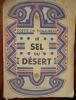 Le Sel Du Désert Odette Du Puigaudeau Editions Pierre Tisné - 1940 - 1901-1940