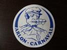 1  Autocollant    Pub      ARLON  -  CARNAVAL - Autocollants