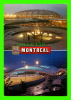 MONTRÉAL, QUÉBEC - STADE ET VÉLODROME OLYMPIQUE - CIRCULÉE EN 1987 - - Montreal