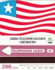LIBERIA - Liberian Flag, First Issue 200 Units, Mint - Liberia