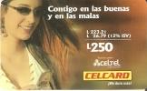 TARJETA DE HONDURAS DE 250 LEMPIRAS  DE CELCARD CONTIGO EN LAS BUENAS Y MALAS - Honduras