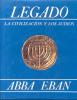 LEGADO LA CIVILIZACION Y LOS JUDIOS ABBA EBAN VERSION ESPAÑOLA DE SALOMON LEWINSKY  SHEVA PUBLICACIONES S.A. - Ontwikkeling