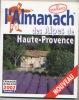 Le Véritable Almanach Des Alpes De Haute Provence, L´Almanach Des Alpes Du Sud 2002, N°2, 128 Pages - Provence - Alpes-du-Sud