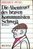 HELMUT PUTZ DIE ABENTEUER DES BRAVEN KOMMUNISTEN SCHWEJK ROMAN BECHTLE 1965 504 PAGES - Libri, Riviste, Fumetti