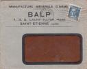 Enveloppe Manufacture Générale D'armes BALP Saint Etienne Obliteration 1934 - France