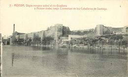 Espagne - Extremadura - Mérida - Dique Romano Sobre El Rio Guadiana Y Alcazar Arabe, Luego Conventual De Los Caballeros - Mérida