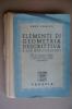 PAQ/21 Mario Corsetti ELEMENTI DI GEOMETRIA DESCRITTIVA Paravia 1944 - Matematica E Fisica