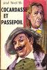 Paul Féval Fils - Cocardasse Et Passepoil - Les Chefs-d´œuvre Du Roman - ( 1961 ) . - Aventure