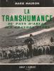 MARIE MAURON. LA TRANSHUMANCE . DU PAYS D'ARLES AUX GRANDES ALPES; 1952 - Provence - Alpes-du-Sud