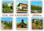 CP 05 COL DU LAUTARET CHALET TOURMENTE RELAIS NAPOLEON GLACIER MEIJE MARTYRS RESISTANCE GALIBIER - France