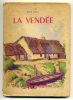 Jean YOLE La Vendée  1955 - Books, Magazines, Comics