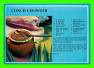 RECIPES - CONCH CHOWDER - COMMON IN THE FLORIDA KEYS & KEY WEST - - Recettes (cuisine)