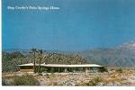 Carte Postale, Palm Springs, Bing Crosby´s Home, Villa De Bing Crosby - Palm Springs