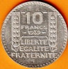 PIECE MONNAIE 10 FRANCS 1939  - GRAVEUR TURIN  - ARGENT  - 3ième REPUBLIQUE 1871 - 1940 VOIR LES SCANS... - France