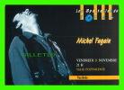 MICHEL FUGAIN - SPECTACLE DU FORUM, BERRE L'ÉTANG (13) - - Artistes