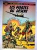 Buck Danny Les Pirates Du Desert  Red 1966 Hubinon Charlier  Tres  Bon Etat - Buck Danny