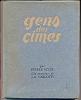 Savoie - GENS  DES  CIMES  Par Pierre SCIZE - Illustré Par A.CARLOTTI - E.O. Exemplaire Numéroté 1273/2000 Régionalisme - Alpes - Pays-de-Savoie