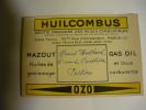 Huilcombus Société Française Des Huiles Combustibles -  Paris Rue D'Amsterdam - Advertising