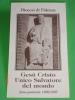 Gesù Cristo SALVATORE Del Mondo -  Anno Pastorale 1996/97 - Diocesi FIDENZA,Parma - Santino - Images Religieuses