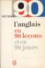 Livre De Poche 2297 L´Anglais En 90 Leçons Et En 90 Jours 1979 - Dictionnaires