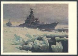 9-699 RUSSIA 1976 POSTCARD A11060 Mint NAVY NAVAL SHIP BATEAU MILITARY MILITARIA ARCTIC POLAR NORD NORTH SEA ROUTE - Warships