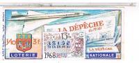 Billets De Loterie...   LE CONCORDE LA DEPECHE    1968 ......LO174 - Vieux Papiers