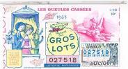 Billets De Loterie...  GUEULES CASSEES AMOUREUX DE PEYNET 1965 ......LO200 - Vieux Papiers