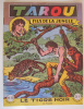 TAROU  10   - LE TIGRE NOIR  - OCTOBRE 1954 -  TRES BON EXEMPLAIRE - Arédit & Artima