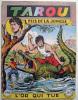 TAROU  16   - L´OR QUI TUE  - AVRIL 1955 - TRES BON EXEMPLAIRE - Arédit & Artima