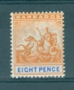 Barbados: 1892/1903   Seal Of Colony      SG112      8d        MNH - Barbados (...-1966)