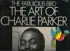 "CHARLIE PARKER  ""The Fabulous Bird"" 1 X 33 T  TBE . - Jazz"
