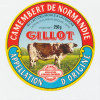 E801 / ETIQUETTE FROMAGE -CAMEMBERT   GILLOT   ORNE - Fromage