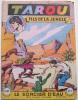 TAROU  37   - LE SORCIER D'EAU  - JANVIER  1957 - TRES  BON EXEMPLAIRE - Arédit & Artima