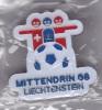 Liechtenstein Pin Mittendrin 08  Football - Switzerland - Liechtenstein - Austria - Voetbal
