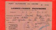 LAISSEZ PASSER PROVISOIRE POUR LE PORT AUTONOME DU HAVRE 1948 SEINE INFERIEURE - Documents