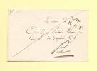 Gray - 69 - Haute Saone - Port Payé - Expedie Par Les Dragons De La Gironde (voir Au Dos) - Aout 1826 - Marcophilie (Lettres)