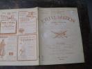 1918  LA LEGION ETRANGERE Et La Fouragère Rouge (important Documentaire) ; Bataillon Volontaires Russes ;Drie-Grachten - L'Illustration