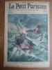 LE PETIT PARISIEN N° 944 10/03/1907 NAUFRAGE DU BERLIN A LA DIGUE HOEK-VAN-HOLLAND + PECHEURS NIDS D'HIRONDELLES A JAVA - Newspapers