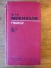 GUIDE MICHELIN - FRANCE 1974 - TBE - Guide Rouge Couverture Rigide - Michelin (guide)