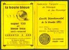 Pétanque, Jeu Provencal, Boules : Programme-Calendrier (1986), Comité Départemental De La Vendée (85), La Roche-sur-Yon - Pétanque