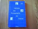 Histoire Des Protestants De France Par Charles Bost  . Ed. La Cause . 250 Pages . 2 Scans - Religion