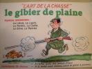 ILLUSTRATEUR ALEXANDRE  -- LA CHASSE - Alexandre