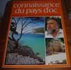 Connaissance Du Pays D´oc - N°69 -  Juillet/Août 1985. - Languedoc-Roussillon