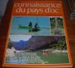 Connaissance Du Pays D´oc - N°70 -  Septembre/Octobre 1985. - Languedoc-Roussillon